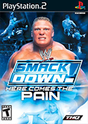 WWE SmackDown!: Here Comes The Pain