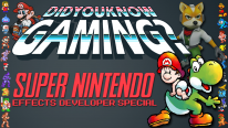 Super Nintendo Effects Dev Special - Did You Know Gaming? Feat. Mario Castañeda